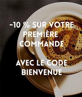 - 10% sur la première commande avec le code bienvenu